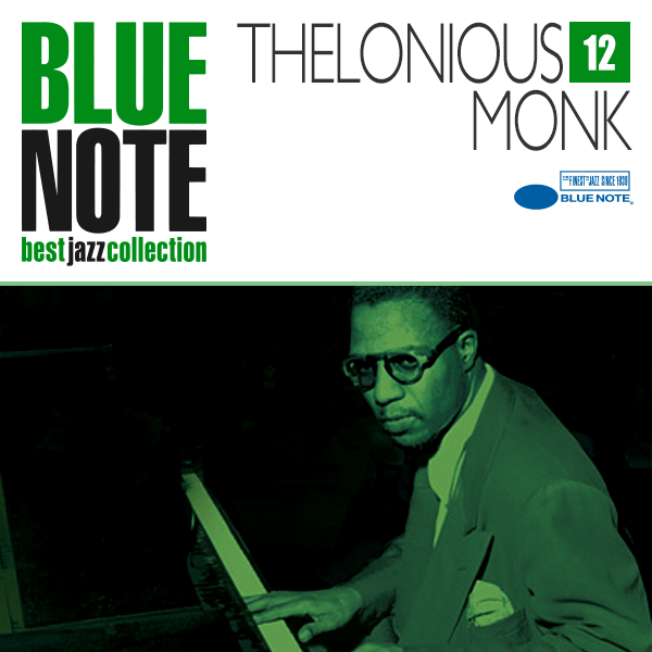 BLUE NOTE 12. THELONIOUS MONK
