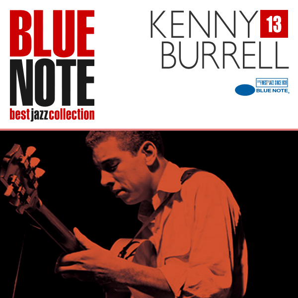 BLUE NOTE 13. KENNY BURRELL