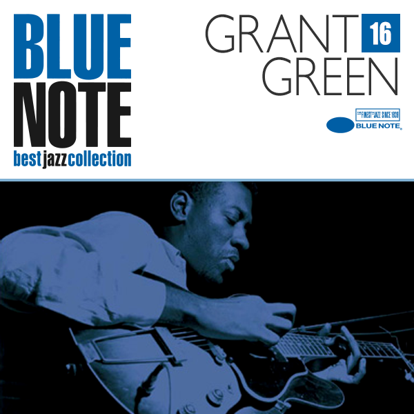 BLUE NOTE 16. GRANT GREEN