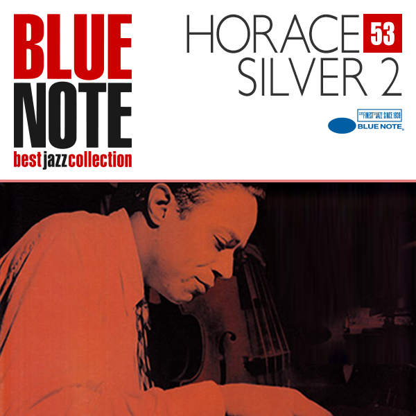 BLUE NOTE 53. HORACE SILVER
