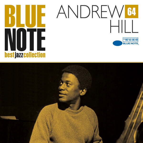 BLUE NOTE 64. ANDREW HILL