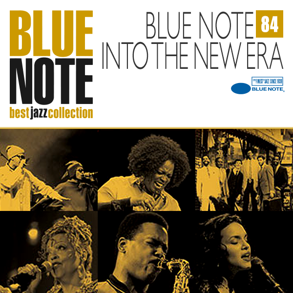 BLUE NOTE 84. INTO THE NEW ERA